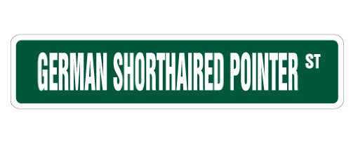 - GERMAN SHORTHAIRED POINTERStreet Sign collectable dog lover great gift idea