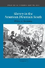 Books : Slavery in the American Mountain South (Studies in Modern Capitalism)