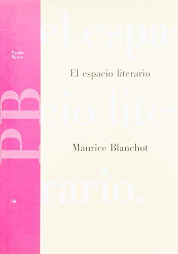 El Espacio Literario/ the Literary Space (Paidos Basica / Basic Paidos) (Spanish Edition)