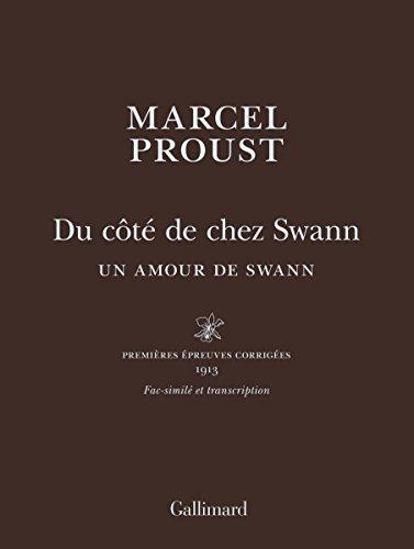Du côté de chez Swann : Un amour de Swann - premieres epreuves corriges 1913 - edition de luxe en cuir [ Swann's Way - first corrected proof - leather-bound ] 1913 (French Edition)