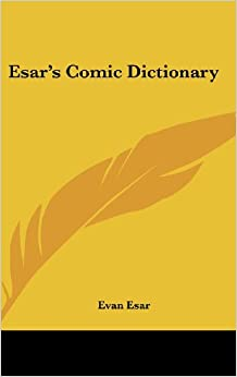 Esar's Comic Dictionary