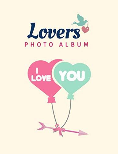 Lovers Photo Album: Valentines Photo album , (Love  Composition) - 8.5x11 in.