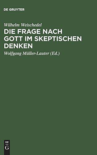 Die Frage nach Gott im skeptischen Denken (German Edition) ()