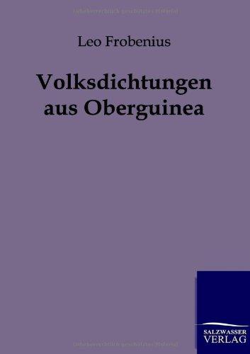 Download Volksdichtungen aus Oberguinea (German Edition) ebook