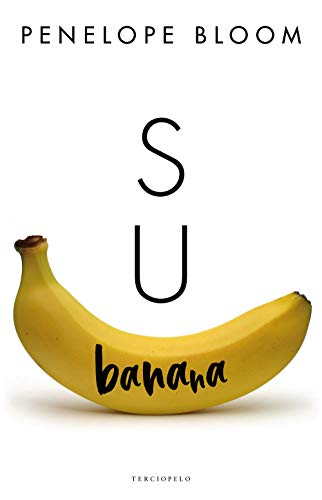 - Su banana (Spanish Edition)