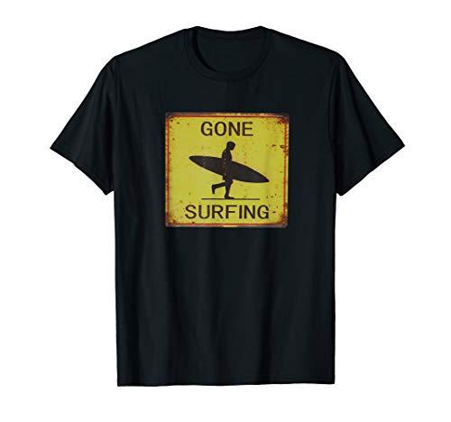 (Gone Surfing Surf California Surf Hawaii Vintage Sign Tee)