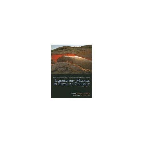 Laboratory Manual in Physical Geology , 8TH EDITION SPIRAL BINDING pdf epub