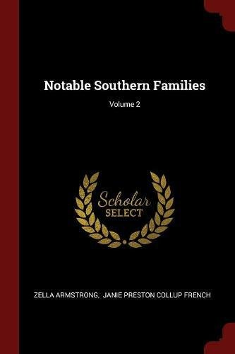 Notable Southern Families; Volume 2 PDF