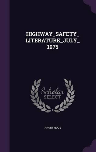 Download HIGHWAY_SAFETY_LITERATURE_JULY_1975 pdf epub