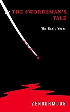 The Swordsman's Tale: The Early Years