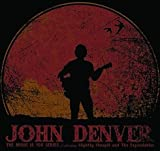 John Denver - The Music Is You Series Featuring Slightly Stoopid and The Expendables