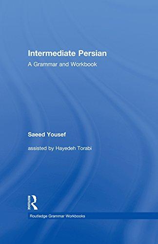 Download Intermediate Persian: A Grammar and Workbook (Grammar Workbooks) Pdf