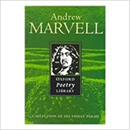 andrew marvell the oxford poetry library