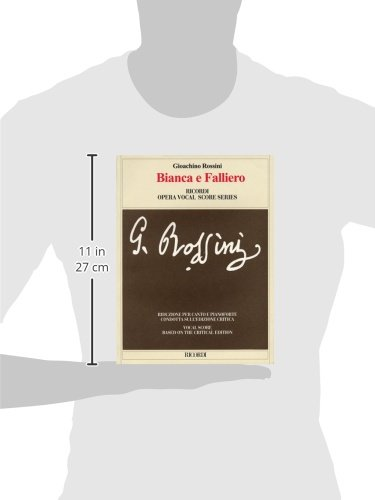 Bianca E Falliero Vocal Score Based On The Critical Edition By