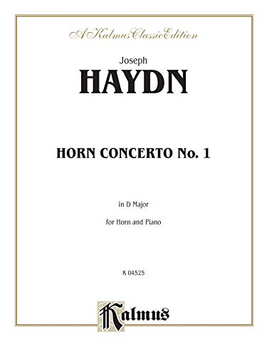 Horn Concerto No. 1 in D Major (Orch.): Part(s) (Kalmus Edition)