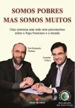Somos Pobres mas Somos Muitos (Portuguese Edition)