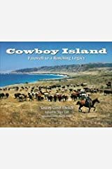 Cowboy Island : Farewell to a Ranching Legacy Hardcover