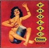 Frolic Diner Part 2