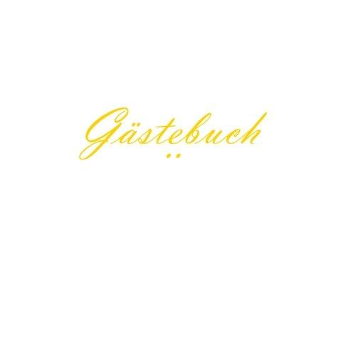 Gastebuch .: 100 SEITEN, 21.59 x 21.59 cm, Cover Weiß - S. Bucher  [Bucher, S.] (Tapa Blanda)