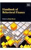 Handbook of Behavioral Finance, Brian Bruce, 0857930915