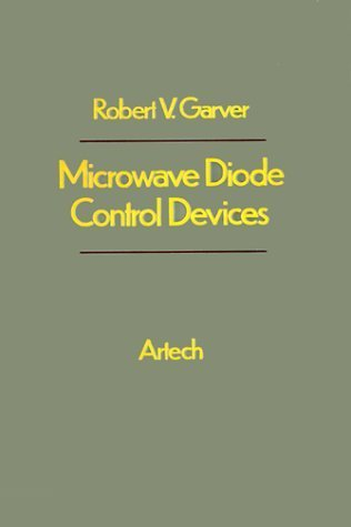 Microwave Diode Control Devices by Robert V. Garver - Diode 01