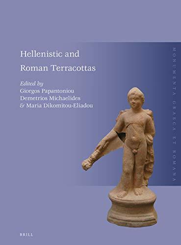 Hellenistic and Roman Terracottas (Monumenta Graeca Et Romana) (English and Ancient Greek Edition)