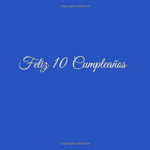 Feliz 10 cumpleaños: Libro De Visitas 10 Años Feliz ...