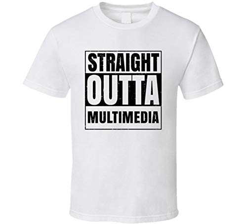 (Straight Outta Multimedia Nouns Words Cool Parody T Shirt XL White)
