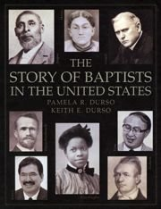 The Story of Baptists in the United States.