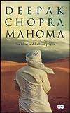 Mahoma: Una historia del último profeta (Spanish Edition)