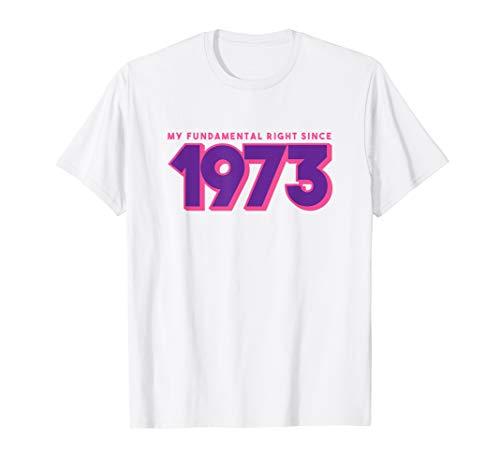 - Fundamental Rights Roe v Wade T-Shirts