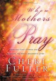 When Mothers Pray Publisher