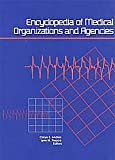 img - for Encyclopedia of Medical Organizations and Agencies (Encyclopedia of Medical Organizations & Agencies) book / textbook / text book