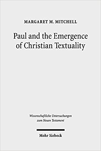 Amazon.com: Paul and the Emergence of Christian Textuality: Early ...