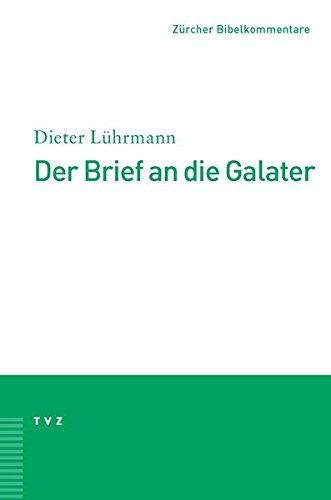Read Online Der Brief an Die Galater (Zurcher Bibelkommentare. Neues Testament) (German Edition) pdf epub