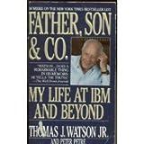 Father, Son and Company, Thomas J. Watson, 0553290231