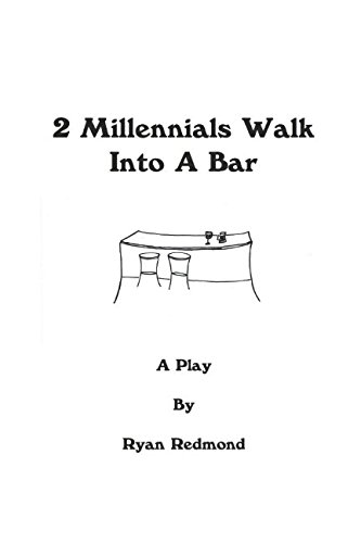 Download 2 Millennials Walk Into a Bar: A Play pdf epub