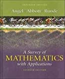 A Survey of Mathematics with Applications, Allen R. Angel, Christine D. Abbott, Dennis C. Runde, 0321206002