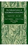 The Collected Letters of George Gissing : 1881-1885, George Gissing, 0821409840