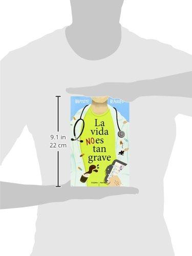 La vida no es tan grave (Grijalbo Narrativa): Amazon.es: Baptiste Beaulieu, Teresa Clavel Lledó;: Libros