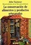Conservacion de Alimentos y Productos Artes. (Spanish Edition)