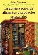 Conservacion de Alimentos y Productos Artes. (Spanish Edition) by Naturart, S.A.