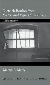 "Dietrich Bonhoeffer's ""Letters and Papers from Prison"" Publisher: Princeton University Press pdf epub"