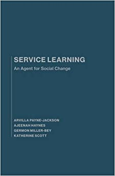 Book SERVICE LEARNING : An Agent for Social Change by Arvilla Payne-Jackson (2015-03-17)