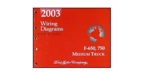 2003 ford f650-f750 medium truck wiring diagram manual original paperback –  2003