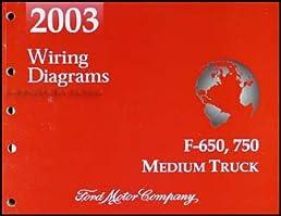 2003 ford f650 f750 medium truck wiring diagram manual original 2007 Ford F650 Wiring-Diagram 2003 ford f650 f750 medium truck wiring diagram manual original paperback \u2013 2003