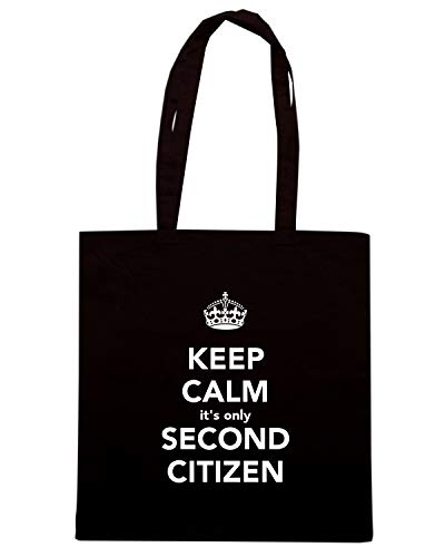 Borsa Shopper Nera TKC2738 KEEP CALM IT'S ONLY SECOND CITIZEN