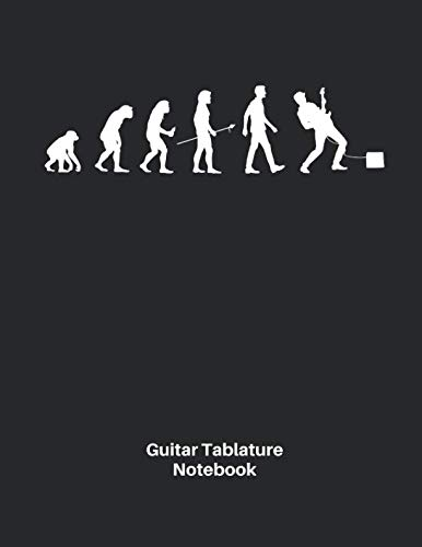 Nice Day Sheet Music - Guitar Tablature Notebook: Evolution of Man Electric Guitar Sheet Music Blank Tab Notebook - Great Accessories & Gift Idea for Guitarists, Guitar Teacher & Students.