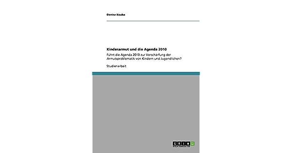 Amazon.com: Kinderarmut und die Agenda 2010 (German Edition ...