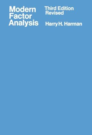 Modern Factor Analysis